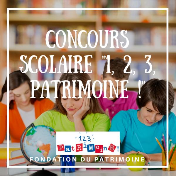 """Concours scolaire """"1, 2, 3, Patrimoine !"""""""