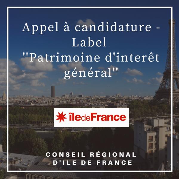 Appel à candidature - Label « patrimoine d'intérêt régional » - Ile-de-France