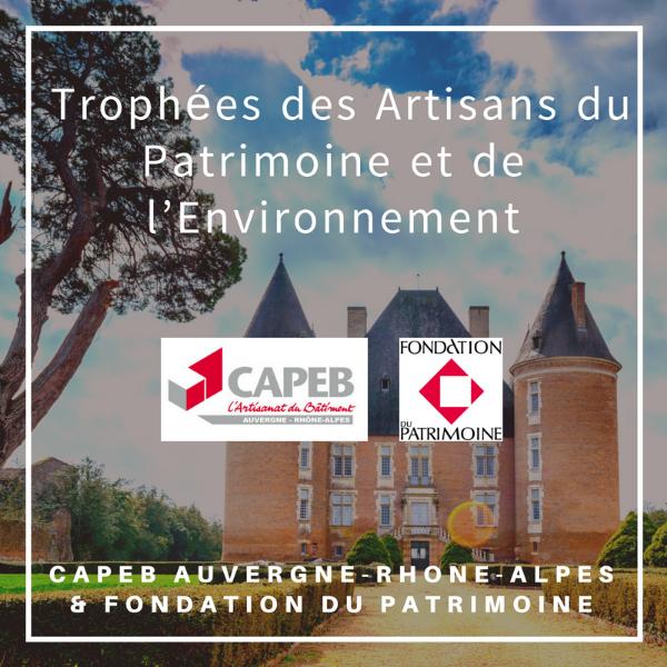 Trophées des Artisans du Patrimoine et de l'Environnement - CAPEB Auvergne-Rhône-Alpes