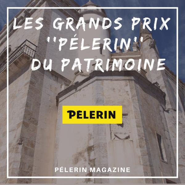 """Le grand Prix """"Pèlerin'' du patrimoine - France"""