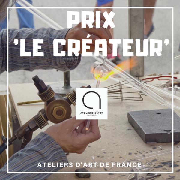 """Prix """"LE CRÉATEUR'' - Ateliers d'art de France"""