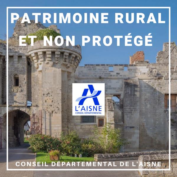 Patrimoine rural et non protégé - Aisne