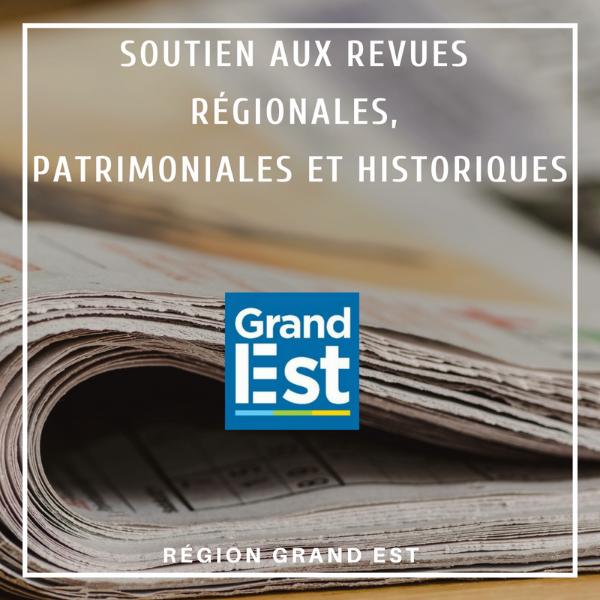 Soutien aux revues régionales, patrimoniales et historiques - Grand Est