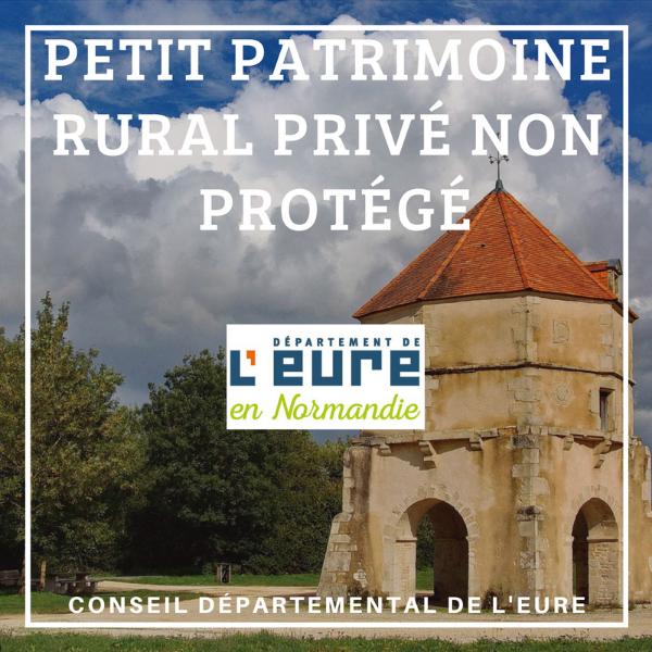 Restauration du petit patrimoine rural privé non protégé - Eure