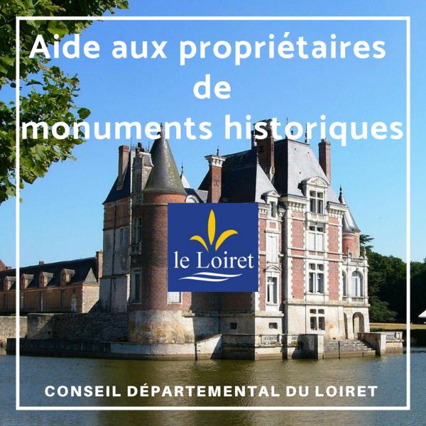 Aide en faveur des associations et fondations propriétaires de monuments historiques - Loiret