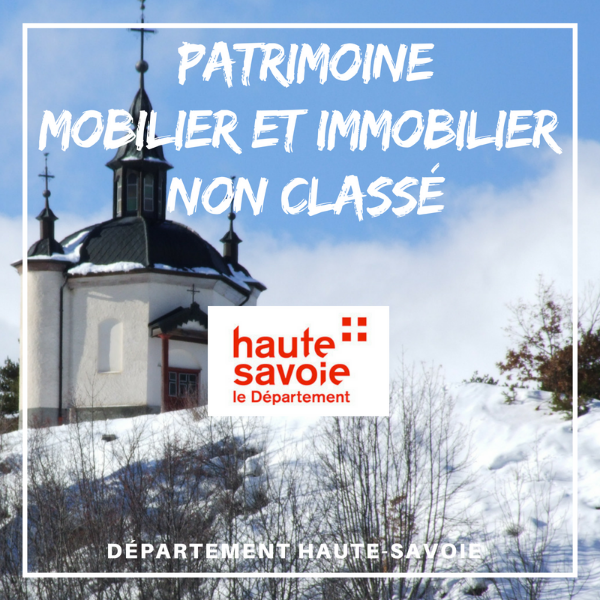 Aide à la restauration du patrimoine mobilier et immobilier non protégé - Haute Savoie