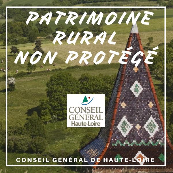 Patrimoine rural non protégé et toitures typiques - Haute Loire