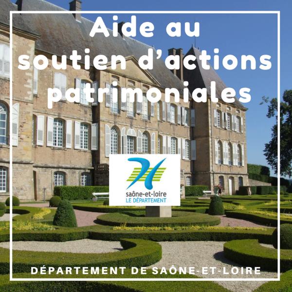 Aide au soutien d'actions patrimoniales - Saône-et-Loire
