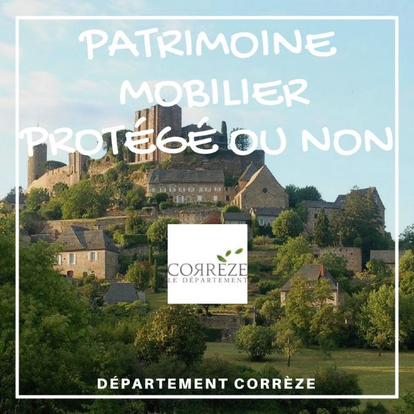 Patrimoine mobilier et objets protégés au titre des Monuments Historiques ou non MH - Corrèze