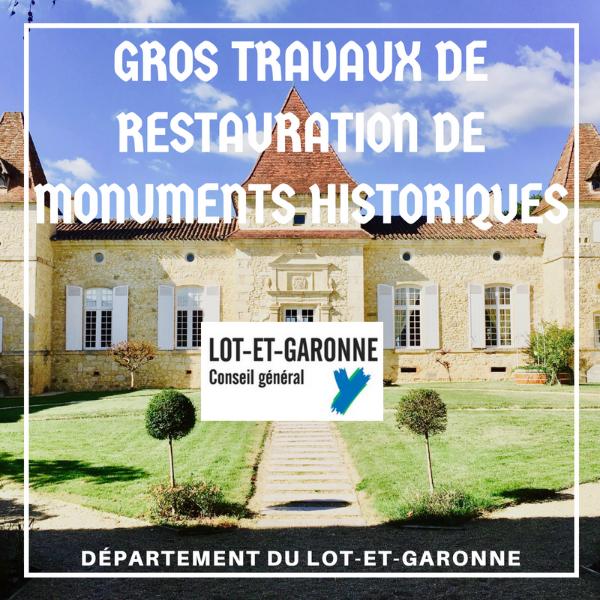 Gros travaux de restauration sur monuments historiques - Lot-et-Garonne