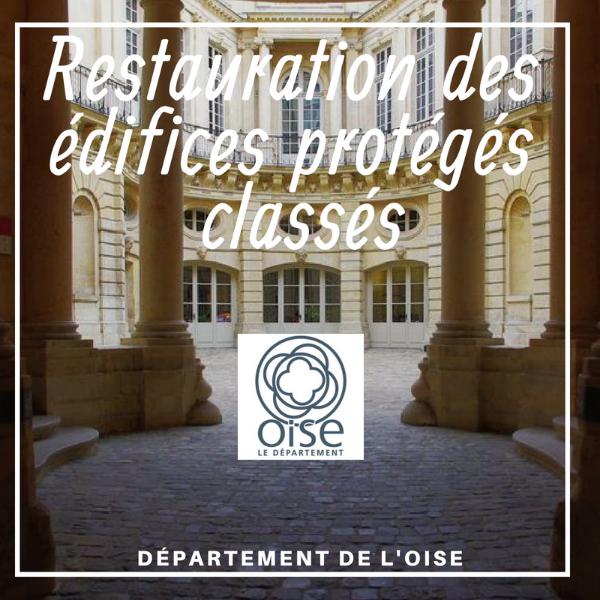 Restauration des édifices protégés classés - Oise