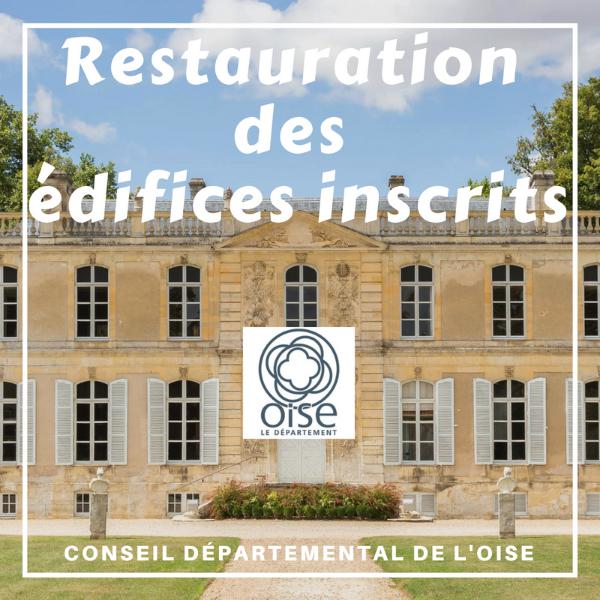 Restauration des édifices protégés inscrits - Oise