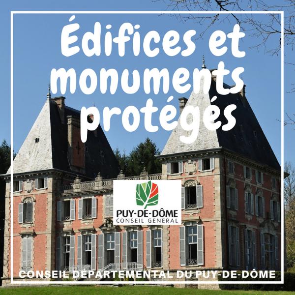 Restauration, conservation et mise en valeur des édifices et monuments protégés - Puy de Dôme