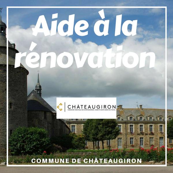 Aide à la rénovation - commune de Châteaugiron