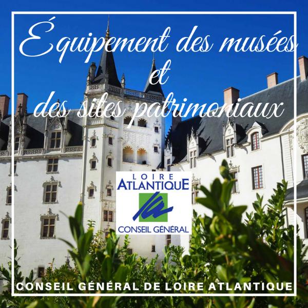 Équipement des musées et des sites patrimoniaux - Loire Atlantique