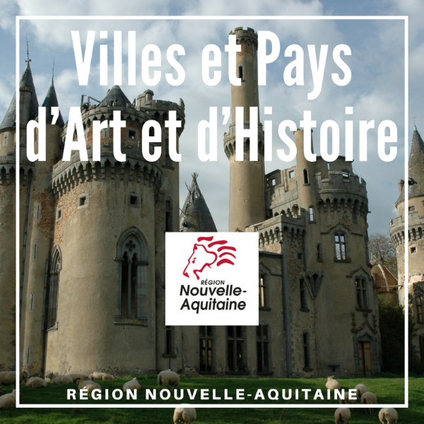 Villes et Pays d'Art et d'Histoire - Nouvelle Aquitaine