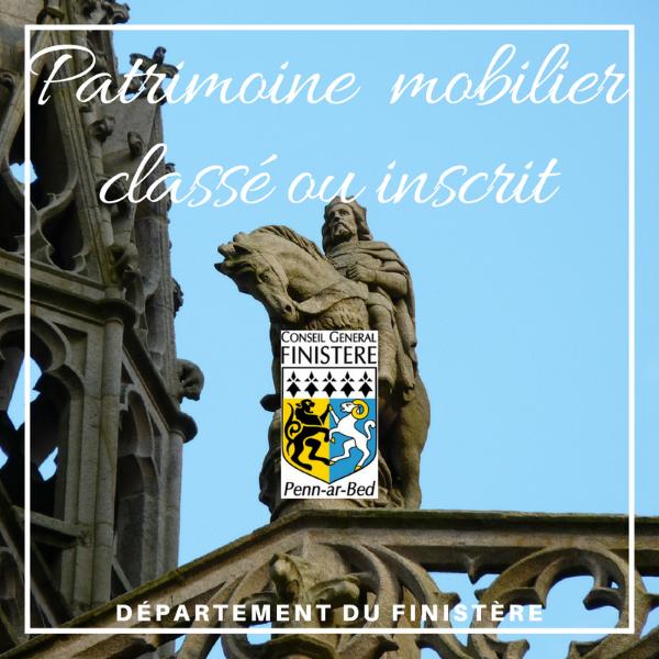 Fonds de soutien au Patrimoine mobilier classé ou inscrit à l'inventaire supplémentaire des monuments historiques