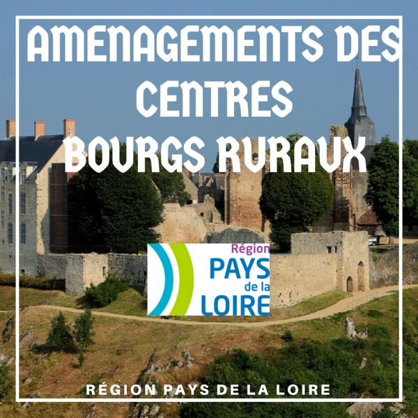 Aménagements des centres bourg ruraux - Pays de la Loire