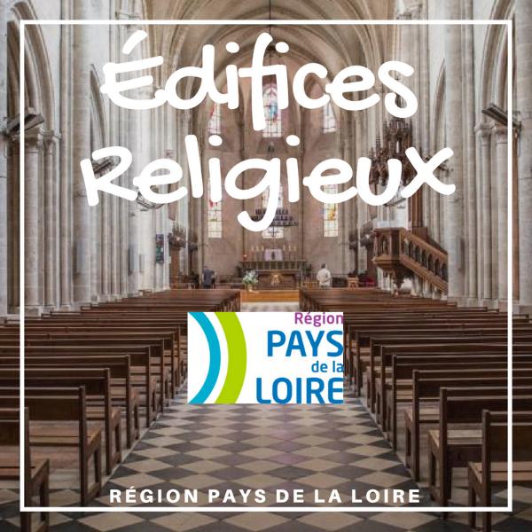 Aide régionale édifices religieux non protégés - Pays de la Loire