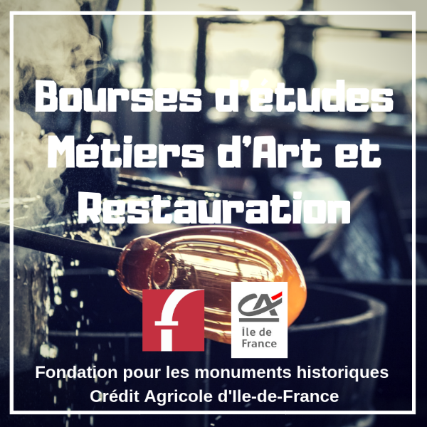 Bourses d'études Métiers d'Art et Restauration - Crédit Agricole d'Ile-de-France Mécénat