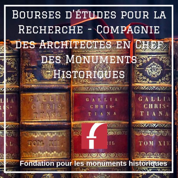 Bourses d'études pour la Recherche - Compagnie des Architectes en Chef des Monuments Historiques