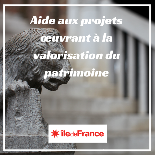 Aide aux projets œuvrant à la valorisation du patrimoine