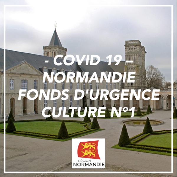 Covid 19 - Fonds d'urgence culture n°1 - Normandie