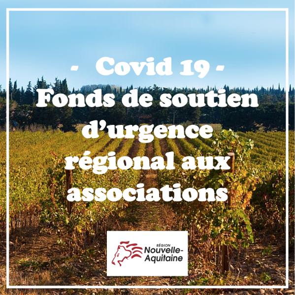 Covid 19 - Fonds de soutien d'urgence régional aux associations - Nouvelle Aquitaine